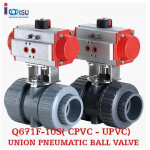 UNION PNEUMATIC BALL VALVE Q671F-10S